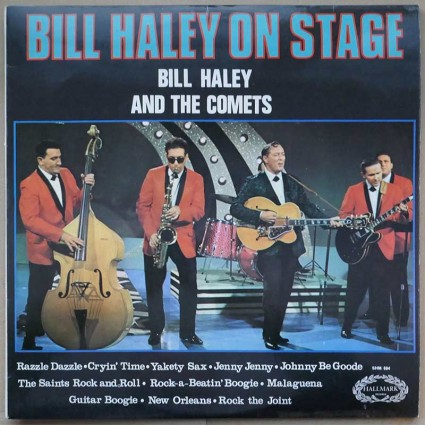 Bill Haley And The Comets - Bill Haley On Stage