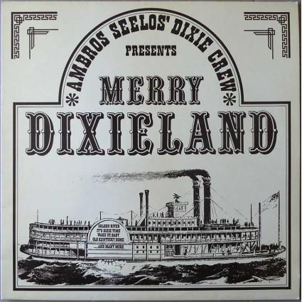 Ambros Seelos' Dixie Crew - Merry Dixieland