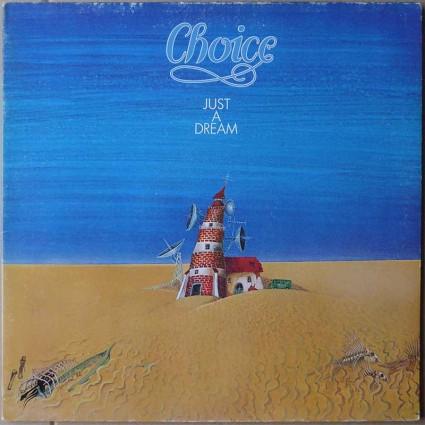 Choice - Just A Dream