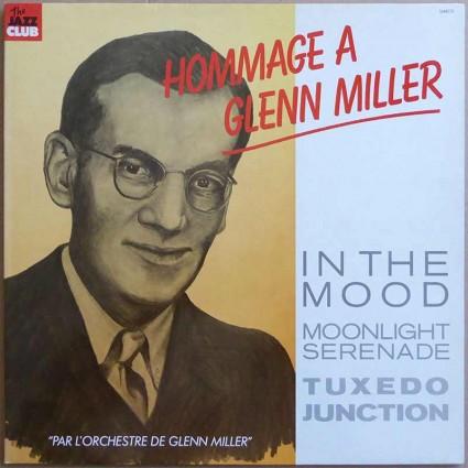 Glenn Miller - Hommage A Glenn Miller