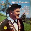 Ruedi Rymann - Seine grössten Jodel-Erfolge