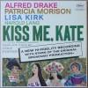 Alfred Drake, Patricia Morison, Lisa Kirk, Harold Lang - Kiss Me, Kate