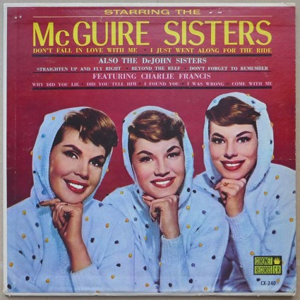 McGuire Sisters, The And The De John Sisters - Starring The McGuire Sisters
