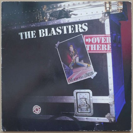 Blasters, The - Over There: Live At The Venue, London
