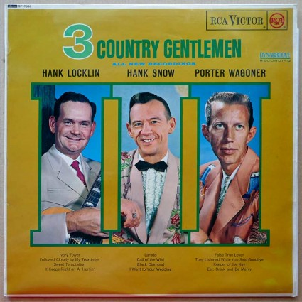 Hank Locklin & Hank Snow & Porter Wagoner - 3 Country Gentlemen