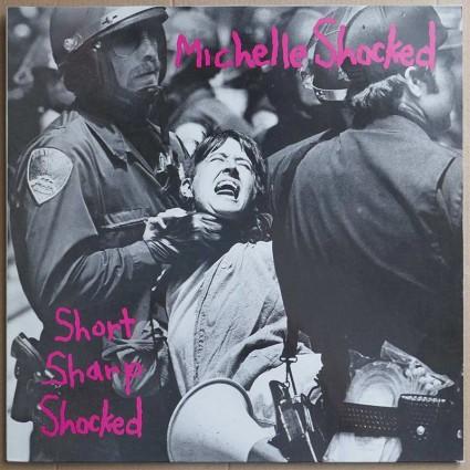Michelle Shocked – Short Sharp Shocked